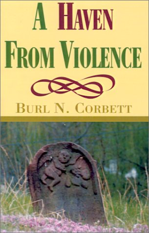 9781401035501: A Haven from Violence