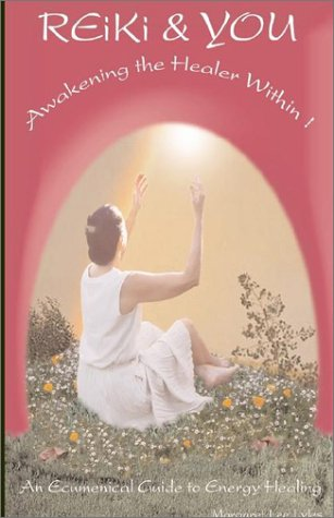 9781401035693: Reiki and You: Awakening the Healer Within