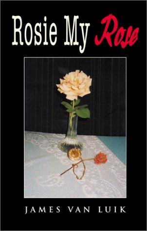 Rosie My Rose: Luik, James Van