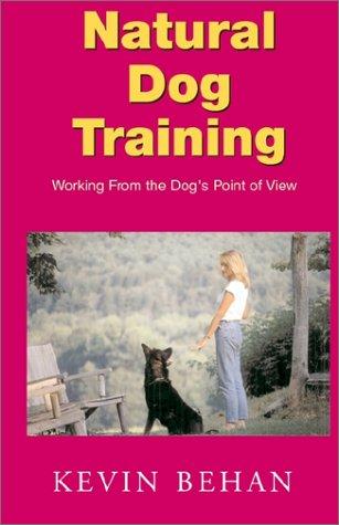 9781401041359: Natural Dog Training