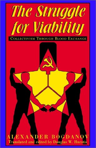 9781401041946: The Struggle for Viability: Collectivism Through Blood Exchange