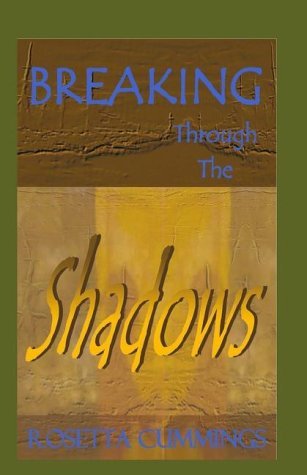 9781401042738: Breaking Through the Shadows