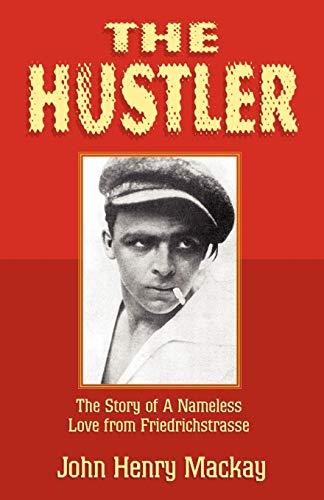 9781401044916: The Hustler: The Story of A Nameless Love from Friedrichstrasse