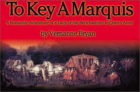 To Key a Marquis: Vernanne Bryan