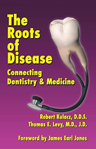 9781401048945: The Roots of Disease