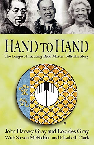 9781401049607: Hand to Hand: The Longest-Practicing Reiki Master Tells His Story