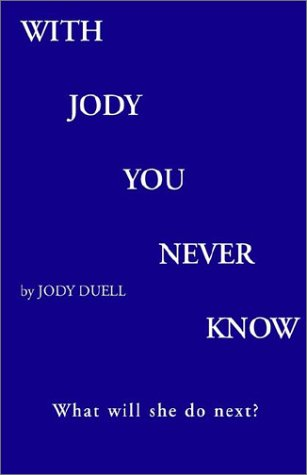 9781401050375: With Jody You Never Know