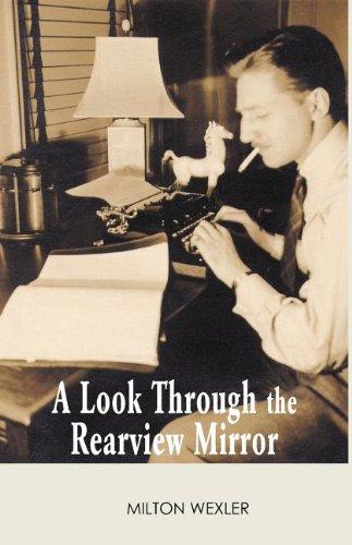 A Look Through the Rear View Mirror: Wexler, Milton