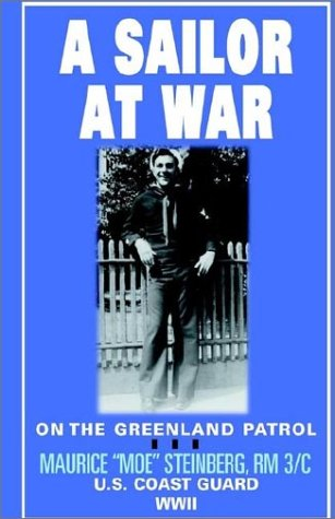 9781401055264: A Sailor at War: On the Greenland Patrol, WWII