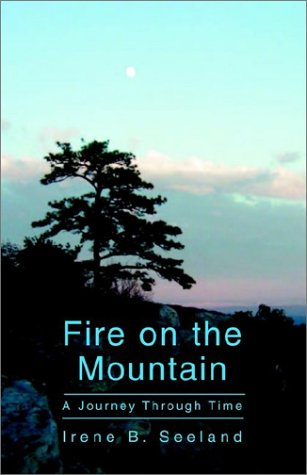 9781401061302: Fire on the Mountain: A Journey Through Time