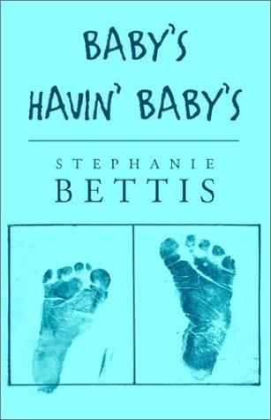 9781401066871: Baby's Havin' Baby's