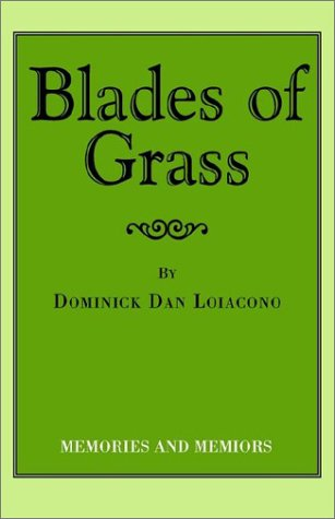 9781401073541: Blades of Grass: Memories and Memiors