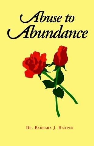 9781401075040: Abuse to Abundance
