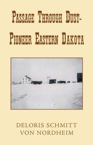 9781401075163: Passage Through Dust - Pioneer Eastern Dakota
