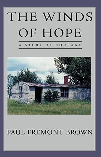 The Winds of Hope - A Story of Courage: Brown, Paul Fremont