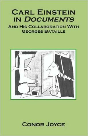 9781401076795: Carl Einstein in Documents: And His Collaboration With George Bataille