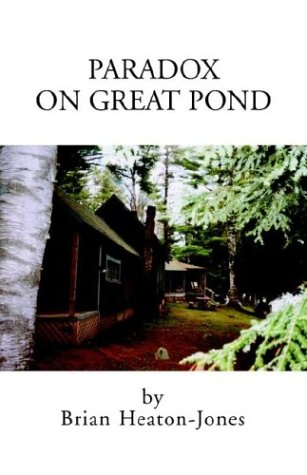 Paradox or on Great Pond: Heaton-Jones, Brian