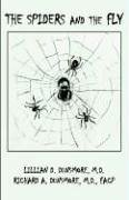9781401085797: The Spiders and the Fly