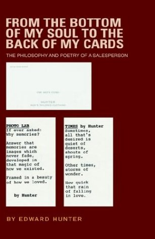 From the Bottom of My Soul to the Back of My Cards: Hunter, Edward