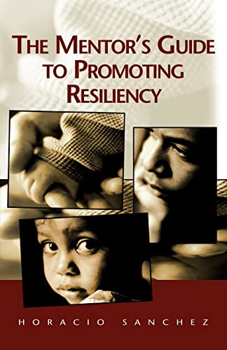 9781401089320: The Mentor's Guide to Promoting Resiliency