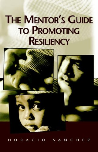 9781401089337: The Mentor's Guide to Promoting Resiliency