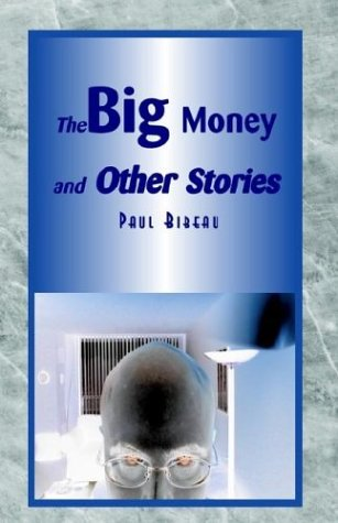 9781401091644: The Big Money and Other Stories