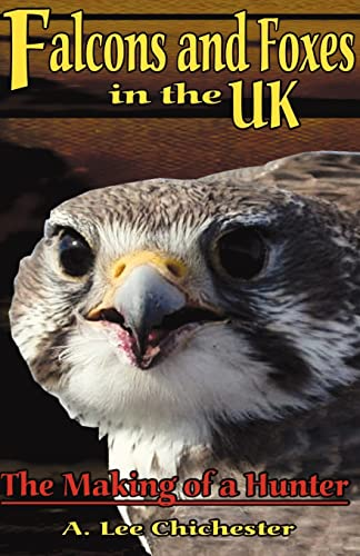 9781401092450: Falcons and Foxes in the U.K.