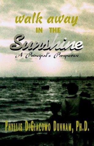 9781401092641: Walk Away in the Sunshine