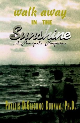 9781401092658: Walk Away in the Sunshine