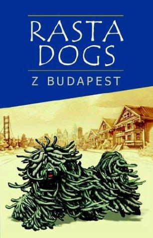 Rasta Dogs (1401093086) by Zsuzsanna Emese Budapest