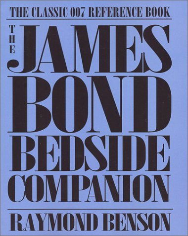 9781401102845: The James Bond Bedside Companion