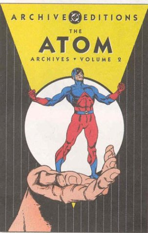 9781401200145: The Atom Archives Volume 2 (DC Archive Editions (Hardcover))