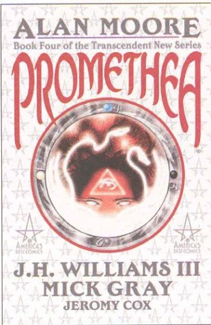 Promethea, Book 4 (140120032X) by Alan Moore