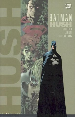 Batman: Hush - Volume One (Batman Beyond (DC Comics))