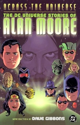 9781401200879: Across the Universe - The DC Universe Stories of Alan Moore