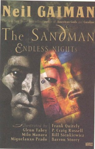 THE SANDMAN: ENDLESS NIGHTS: Gaiman, Neil.