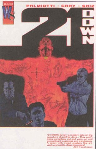 21 Down: The Conduit: Palmiotti, Jimmy and Justin Gray