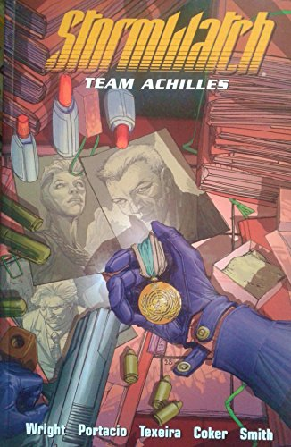 Stormwatch: Team Achilles - Volume 2 (1401201237) by Micah Ian Wright