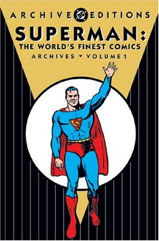 9781401201517: 1: Superman: The World's Finest Comics Archive