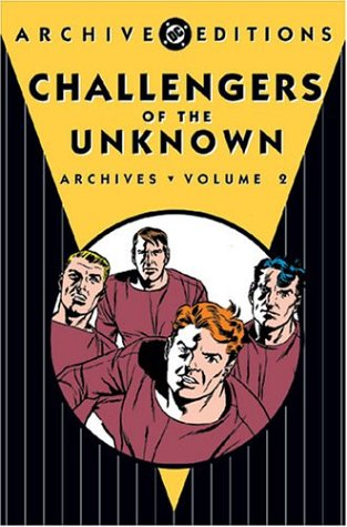 Challengers of the Unknown: Archives - Volume: Jack Kirby; Wally