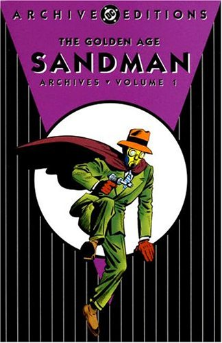 Golden Age, The: Sandman - Archives, Volume 1 (DC Archive Editions): Gardner Fox