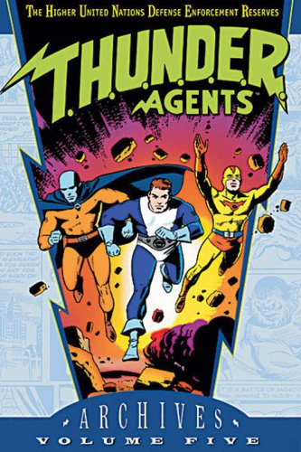 T.H.U.N.D.E.R. Agents - Archives, Volume 5