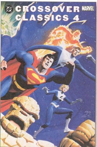9781401201692: DC/Marvel: Crossover Classics 4