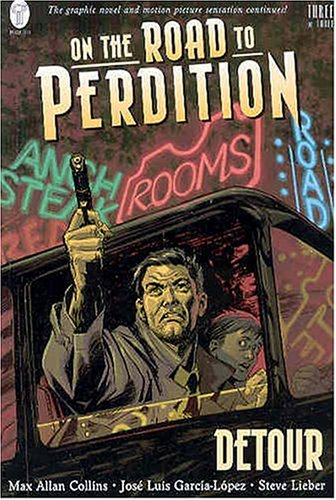 9781401201746: 3: On the Road to Perdition: Detour