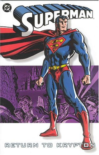 Superman: Return to Krypton (Superman (Graphic Novels))