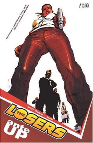 The Losers (Vol.1): Ante Up: Diggle, Andy