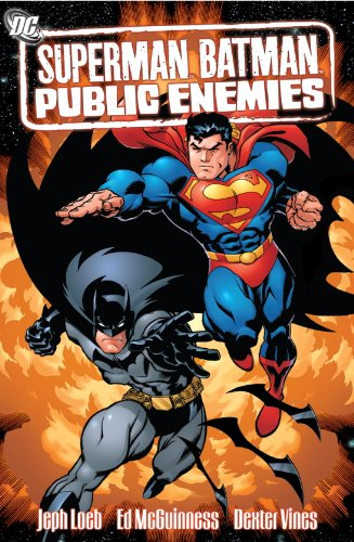 Superman/Batman VOL 01: Public Enemies )