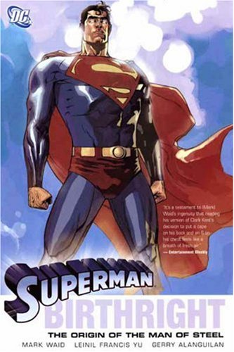 9781401202514: Superman: Birthright - The Origin of the Man of Steel (Superman (DC Comics))