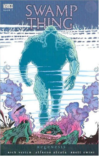 Swamp Thing, Vol. 7: Regenesis (1401202675) by Rick Veitch; Alfredo Alcala; Brett Ewins