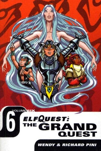 Elfquest: The Grand Quest - Volume Six (1401202705) by Pini, Wendy; Pini, Richard